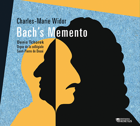 Charles-Marie Widor : Bach's Memento
