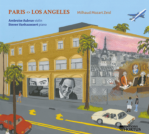 Paris <> Los Angeles : Milhaud, Mozart, Zeisl